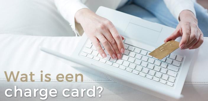 Wat is een charge card?
